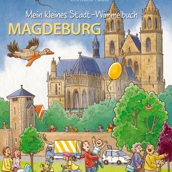 Mein kleines Stadt-Wimmelbuch Magdeburg - von Christine Faust