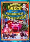 1. Magdeburger Weihnachtscircus --- Circus Paul Busch und Magdeburgpost.de verlosen Eintrittskarten